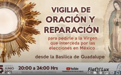 Invitación a vigilia de oración y reparación por México